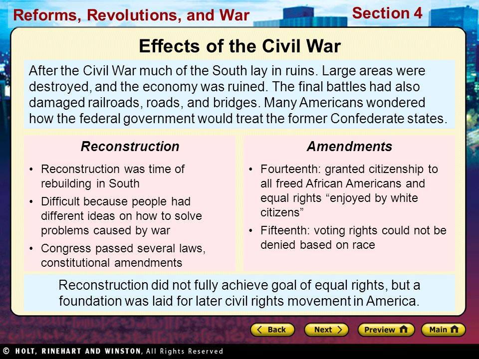 Reforms, Revolutions, and War Section 4 Reconstruction did not fully achieve goal of equal rights, but a foundation was laid for later civil rights mo