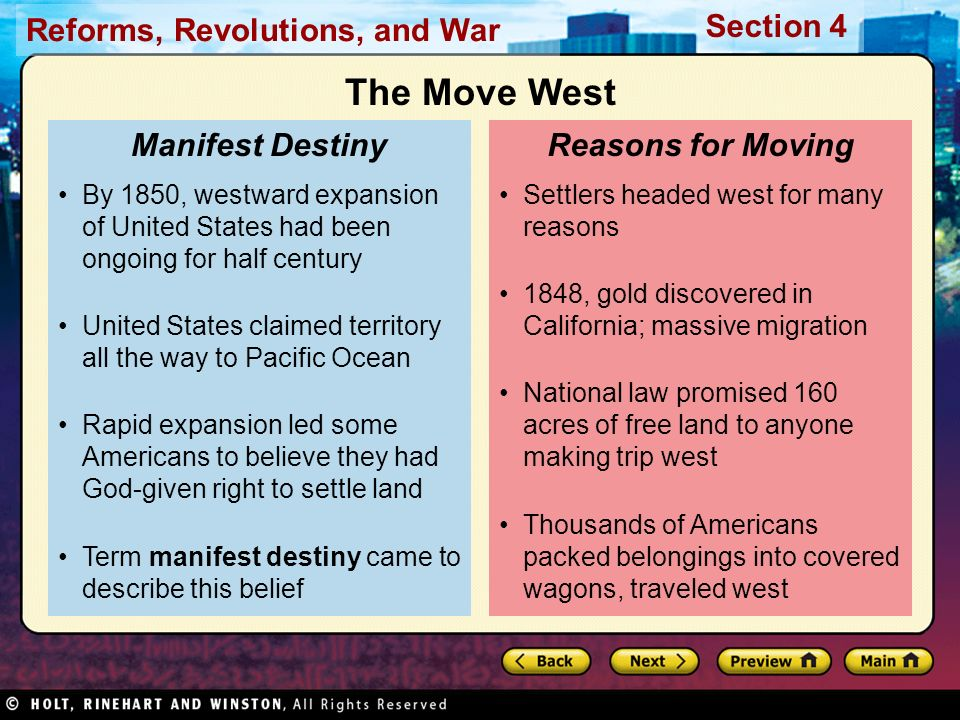 Reforms, Revolutions, and War Section 4 Settlers headed west for many reasons 1848, gold discovered in California; massive migration National law prom
