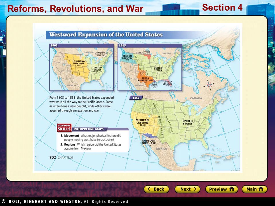 Reforms, Revolutions, and War Section 4 Summarize What territories did the United States acquire between 1803 and 1850.