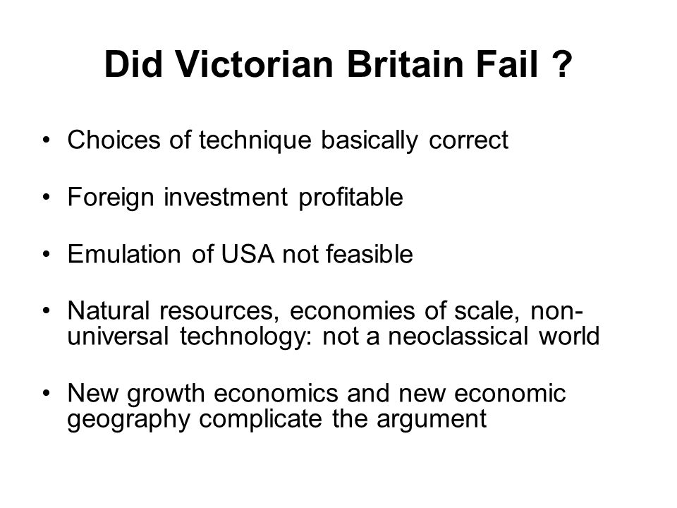 Did Victorian Britain Fail .