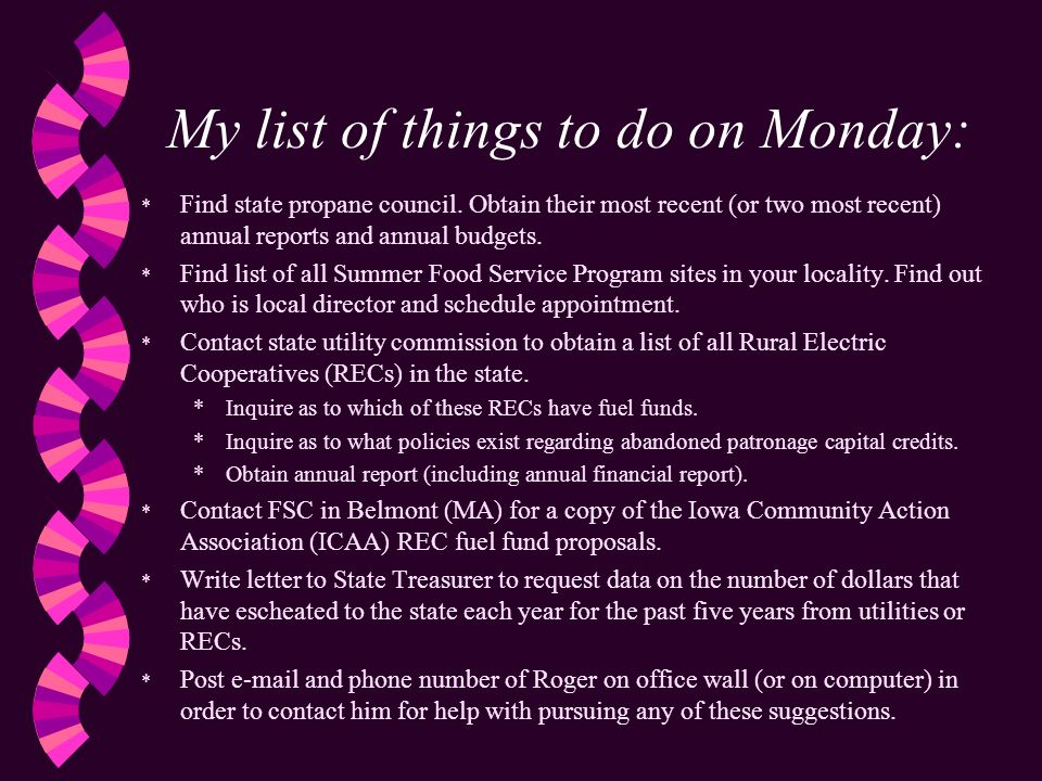 My list of things to do on Monday: * Find state propane council.