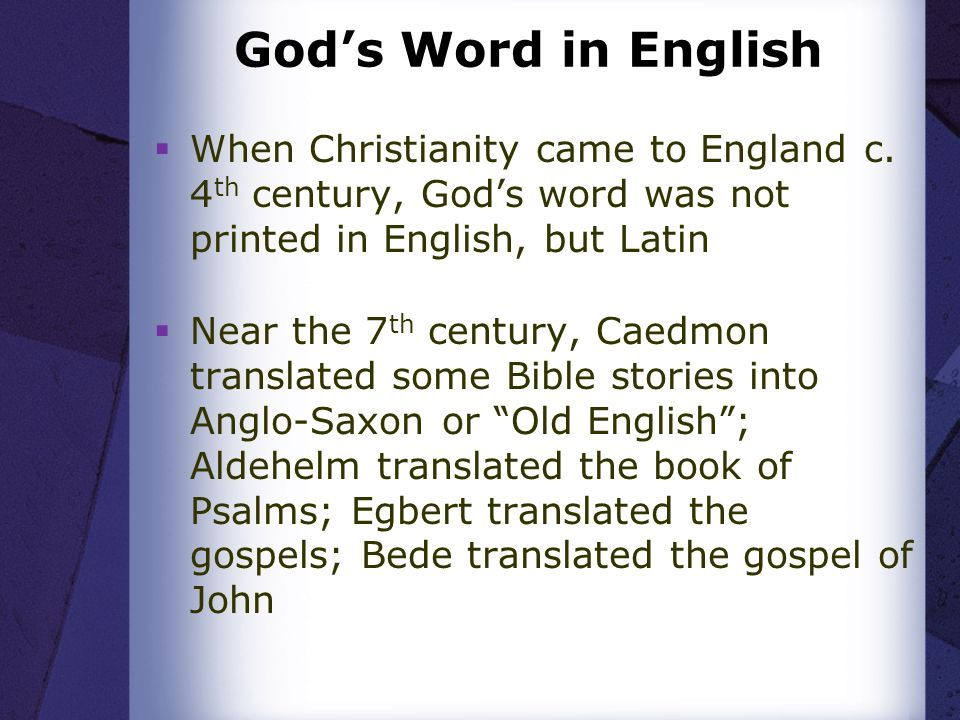 Gods Word in English When Christianity came to England c.