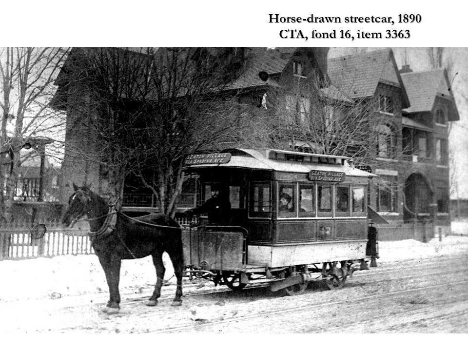 Horse-drawn streetcar, 1890 CTA, fond 16, item 3363