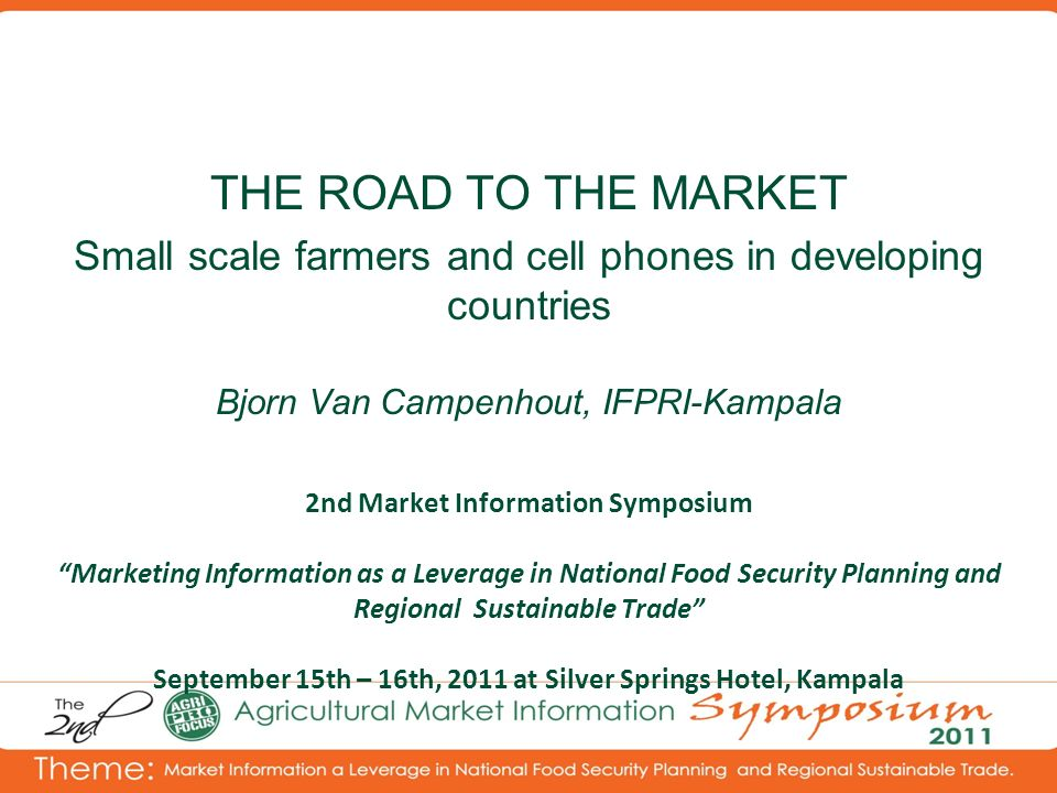 2nd Market Information Symposium Marketing Information as a Leverage in National Food Security Planning and Regional Sustainable Trade September 15th