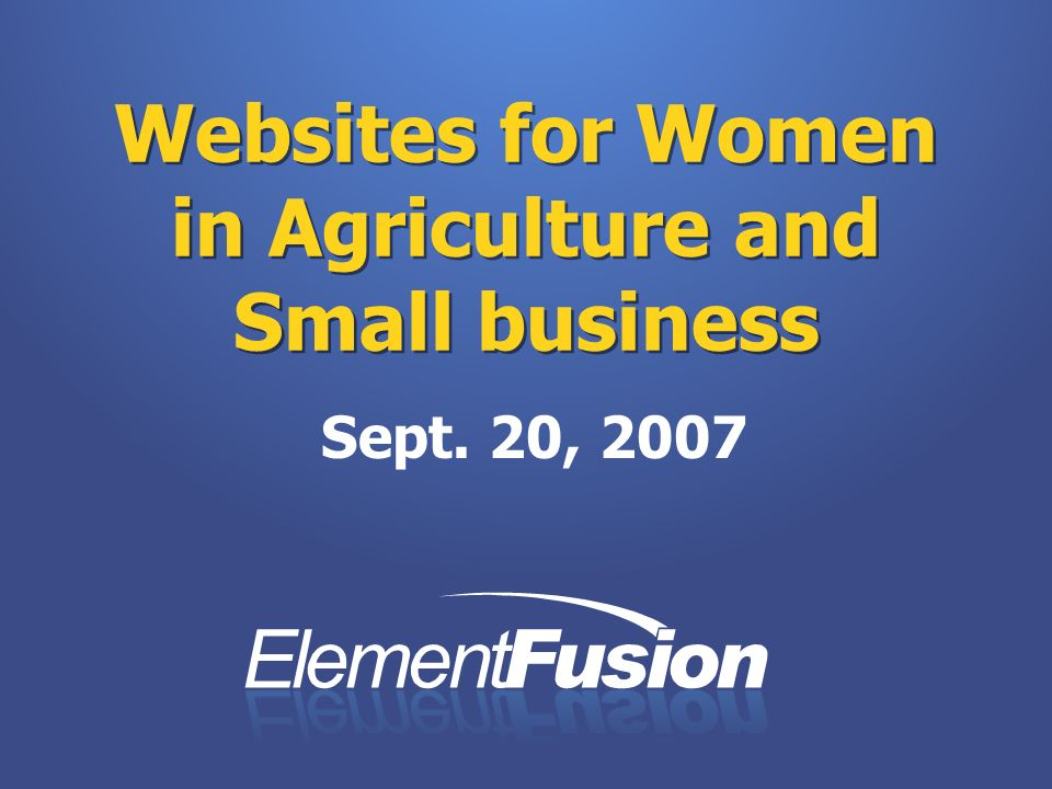 Websites for Women in Agriculture and Small business Sept. 20, 2007