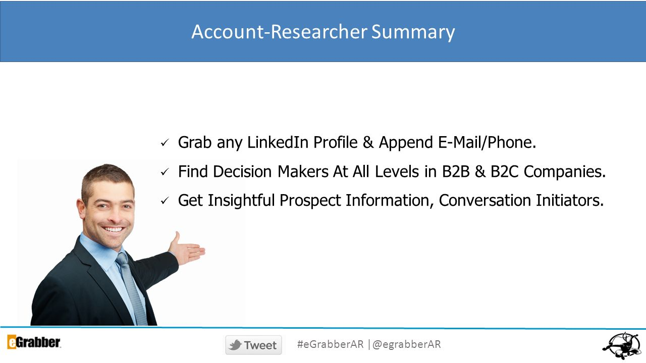 Account-Researcher Summary Grab any LinkedIn Profile & Append E-Mail/Phone. Find Decision Makers At All Levels in B2B & B2C Companies. Get Insightful