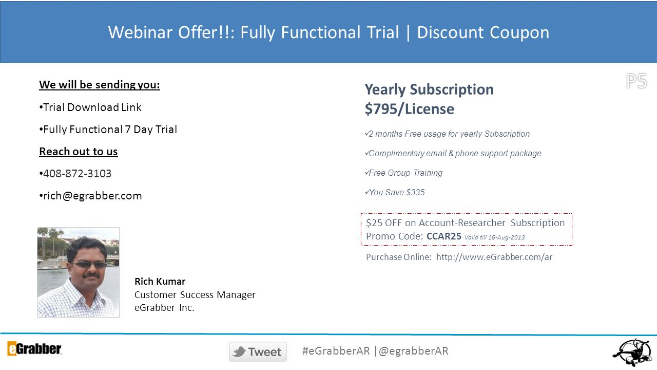 Webinar Offer!!: Fully Functional Trial | Discount Coupon We will be sending you: Trial Download Link Fully Functional 7 Day Trial Reach out to us 408