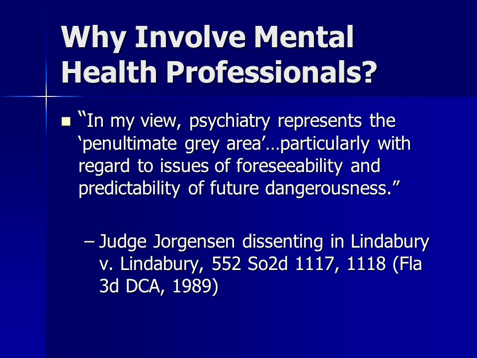 Why Involve Mental Health Professionals.