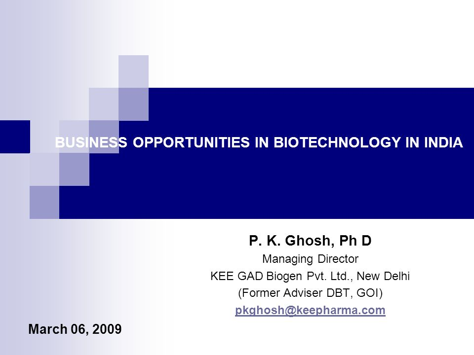 BIOTECH PRODUCT DEVELOPMENT TREND Drugs & Pharmaceuticals for Human Isolating/Developing & Multiplying Totipotent Stem Cells Genetically Modified Seeds for Agriculture Instruments for Biotechnology Bioinformatics P.