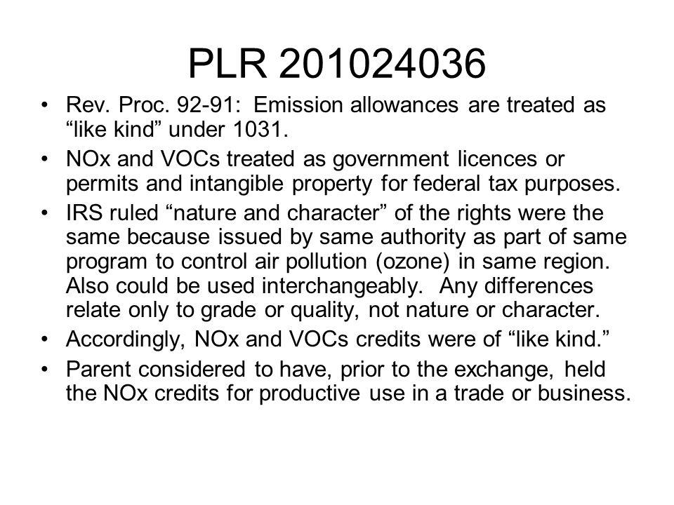 PLR 201024036 Rev. Proc. 92-91: Emission allowances are treated as like kind under 1031.