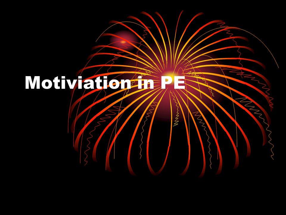Motiviation in PE