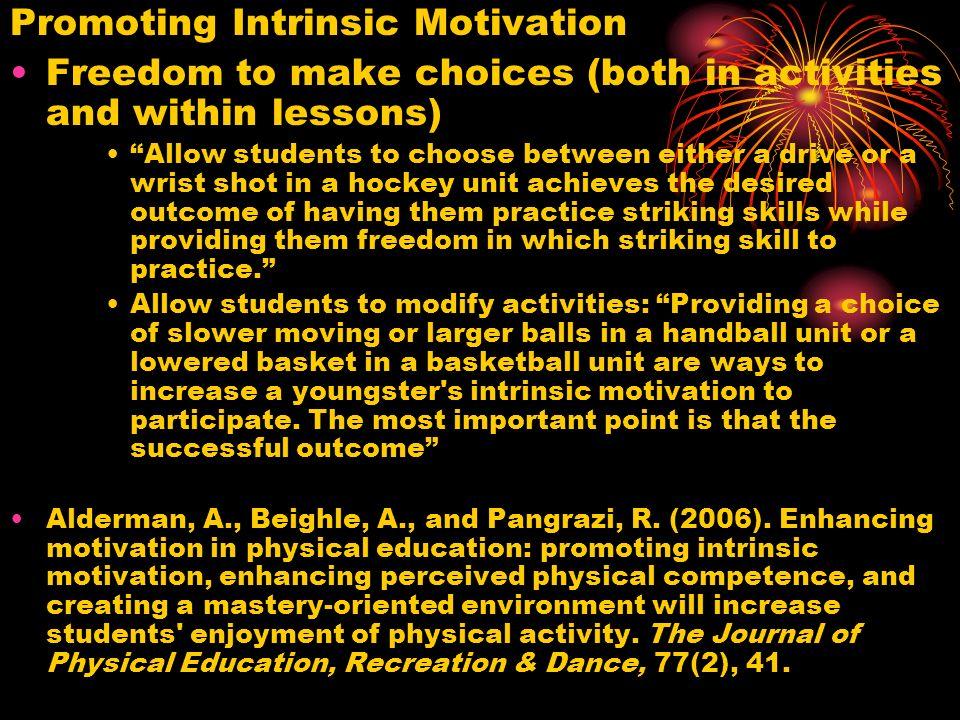 General Motivational Ideas Mowling, C., Brock, S., Eiler, K., & Rudsill, M.