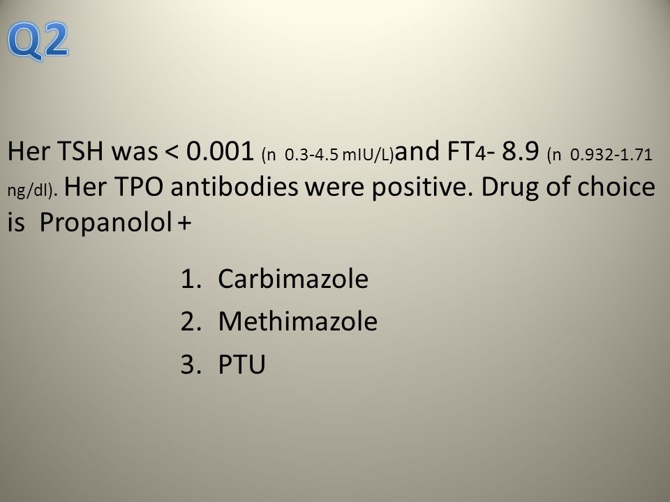 TSH low FT4,FT3 normal Subclinical hyperthyroidism observe TSH low FT4 high Clinical hyperemesis Observe, fluid therapy TSH low FT4 high Clinical thyrotoxicosis Anti-TPO antibodies +ve Treat with PTU