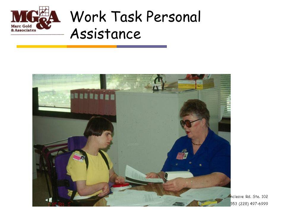 4101 Gautier-Vancleave Rd. Ste. 102 Gautier, MS 39553 (228) 497-6999 Work Task Personal Assistance