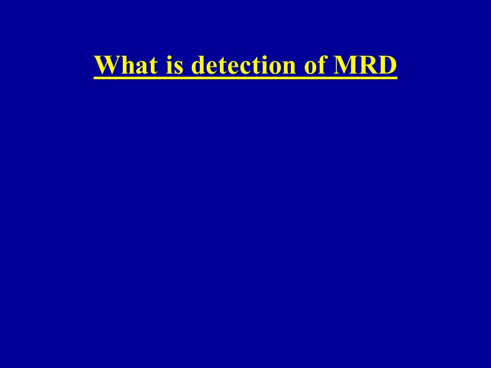 What is detection of MRD