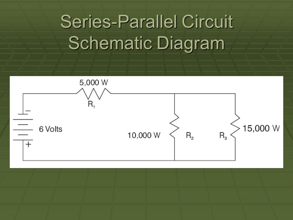 Series-Parallel Circuit Schematic Diagram