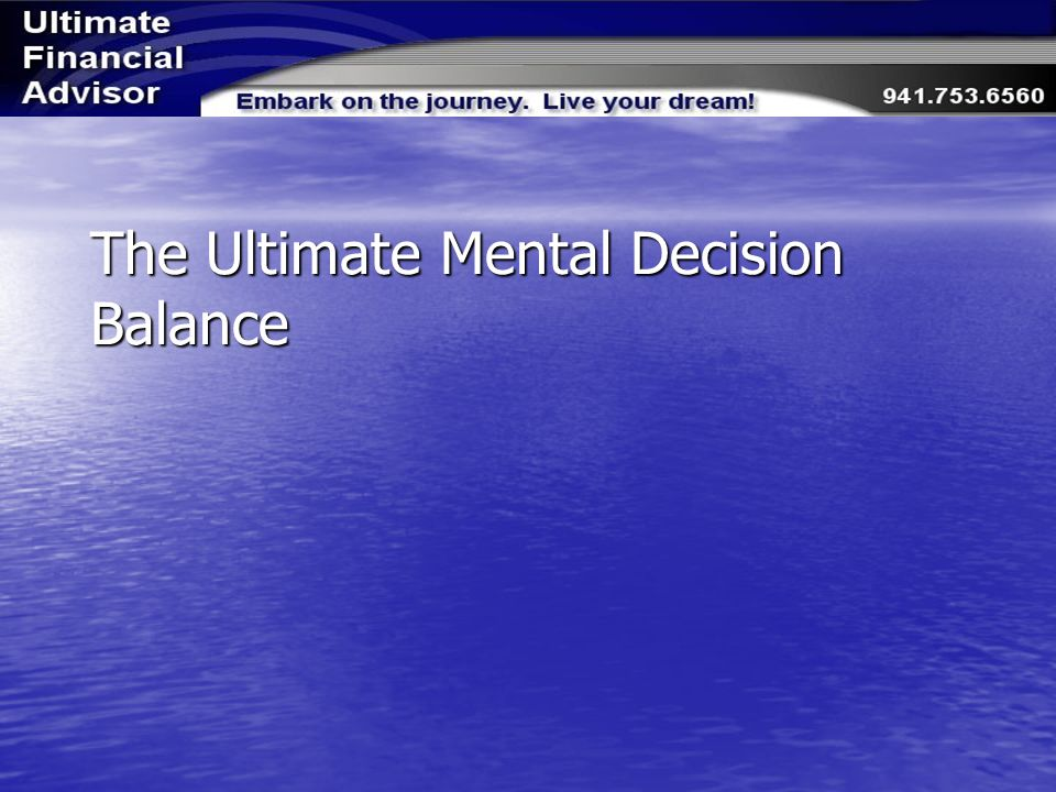 The Ultimate Mental Decision Balance
