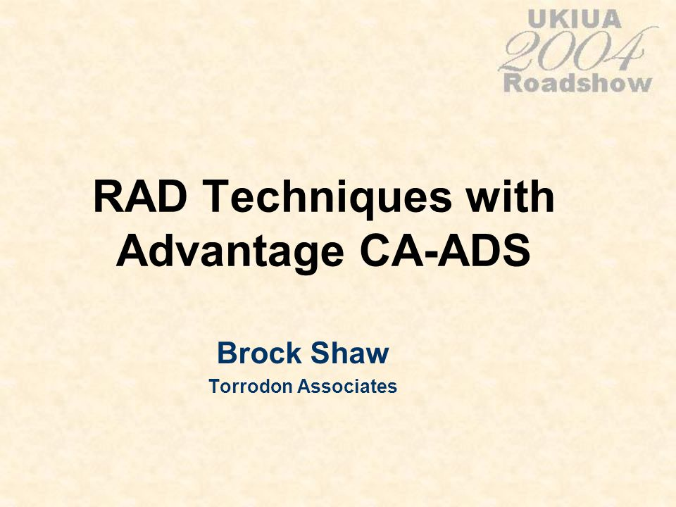 RAD Techniques with Advantage CA-ADS Brock Shaw Torrodon Associates