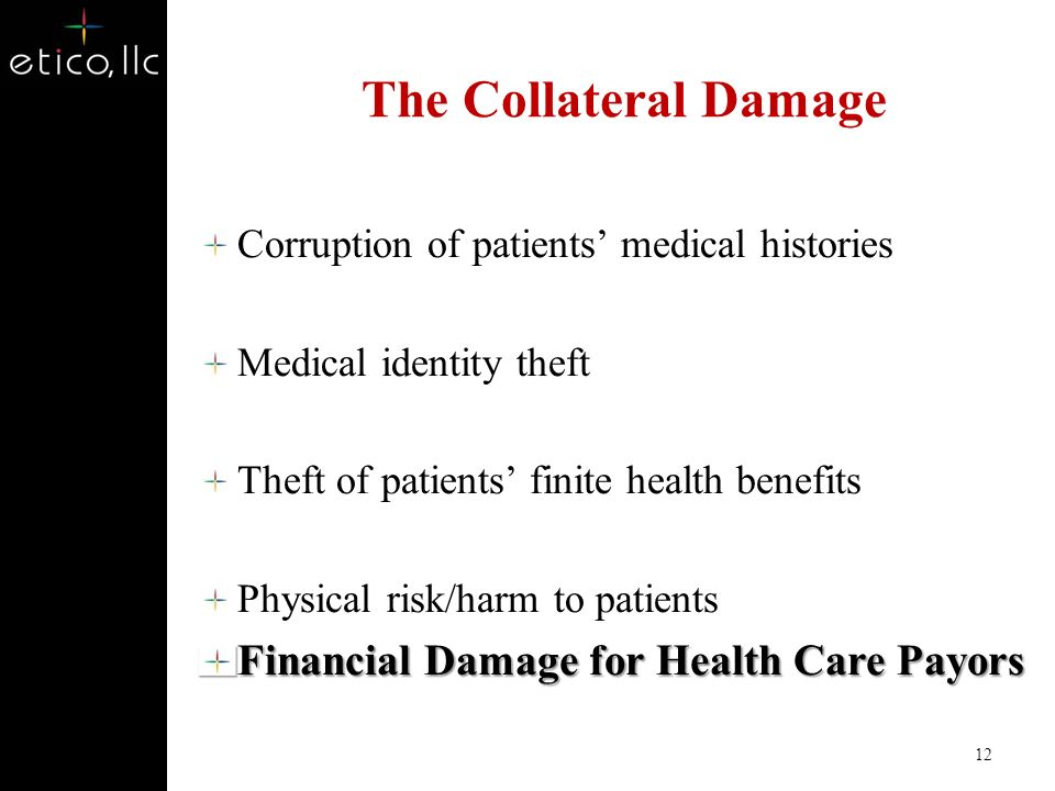 Contributing Factors The Need to Pay Large Volumes of Claims Promptly and Electronically Complex Coding and Payment System Speed at Which Fraudulent National Schemes Can Payoff Regulatory and Compliance Considerations 11 www.etico.com Partners in Health Care Fraud and Abuse Solutions