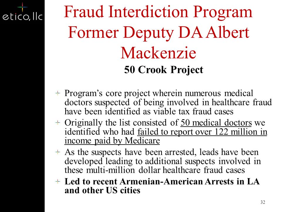 Identity Compromise Compromised IDs – Medicare Program – More than 200,000 Member IDs have been compromised – More than 4,900 False Front Providers id