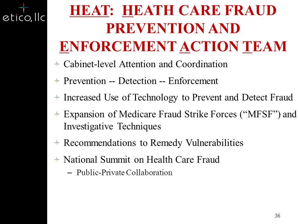 Joint HHS/DOJ HEAT Initiative 35