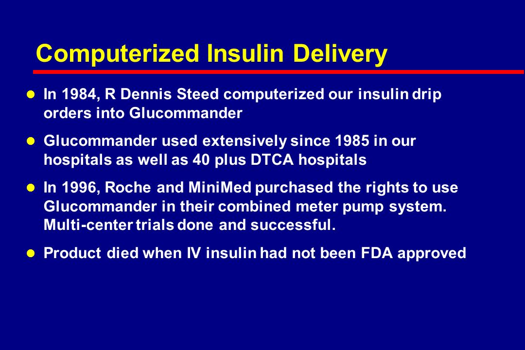 Multiplier Principles Insulin Units / Hour Glucose mg/ dl Davidson et al, Diabetes Care 28(10): 2418-2423, 2005