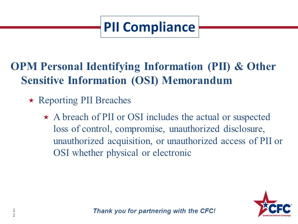 PII Compliance 22 Thank you for partnering with the CFC.