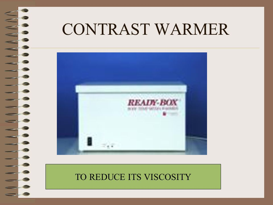 CONTRAST WARMER TO REDUCE ITS VISCOSITY