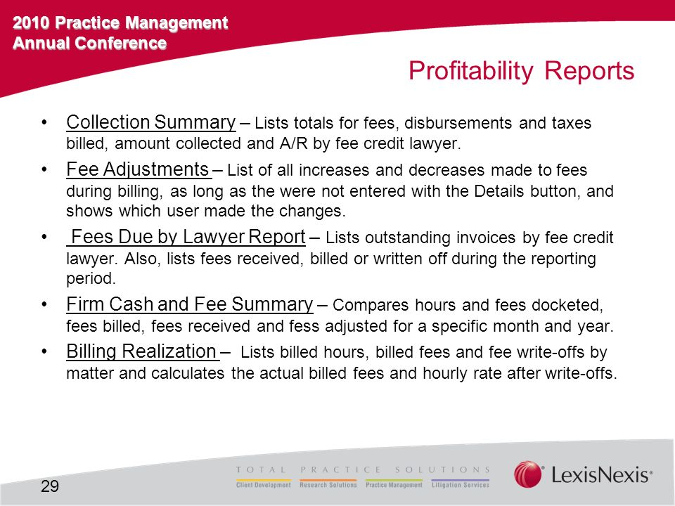2010 Practice Management Annual Conference Profitability Reports Collection Summary – Lists totals for fees, disbursements and taxes billed, amount co