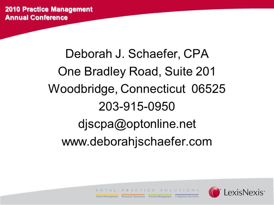 2010 Practice Management Annual Conference Deborah J.