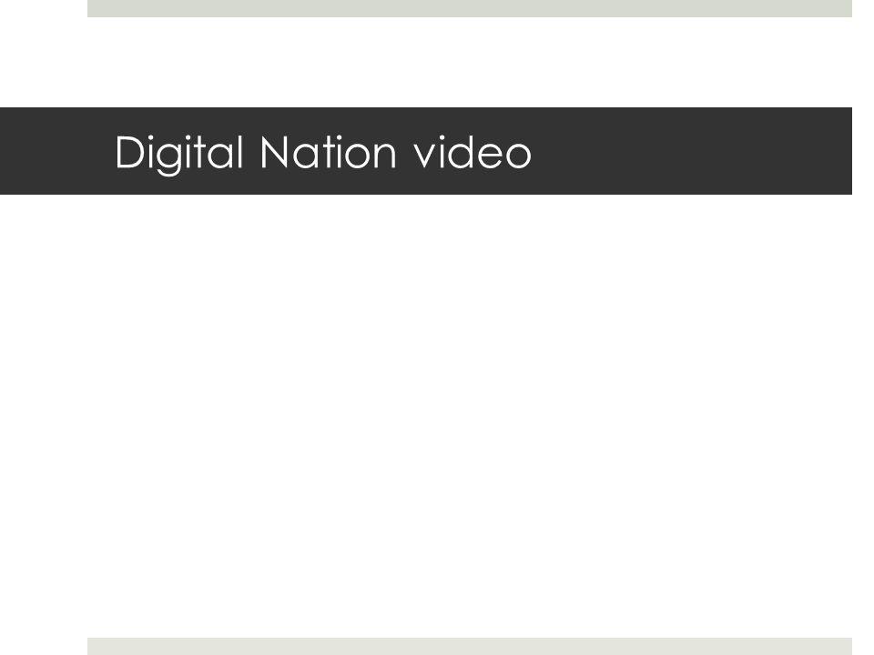 Digital Nation video