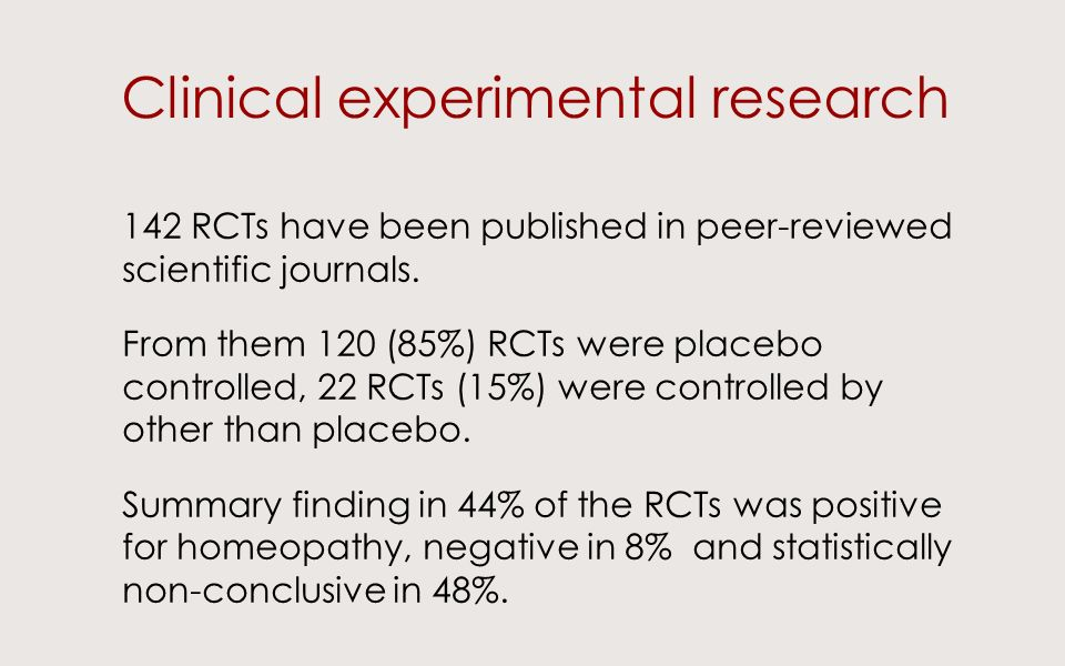 Clinical experimental research 142 RCTs have been published in peer-reviewed scientific journals.