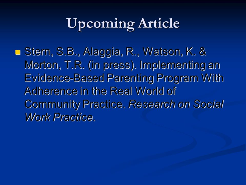Upcoming Article Stern, S.B., Alaggia, R., Watson, K.