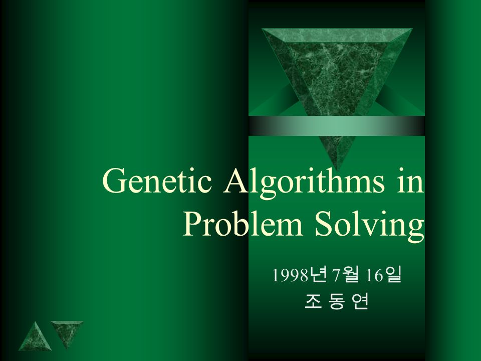 Genetic Algorithms in Problem Solving 1998 7 16