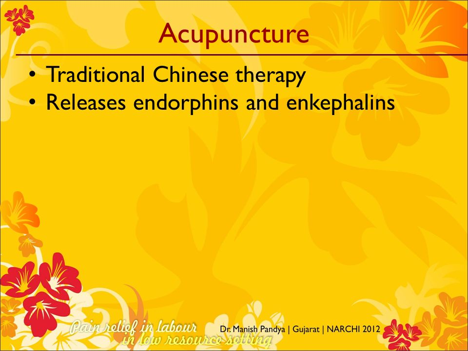Acupuncture Traditional Chinese therapy Releases endorphins and enkephalins