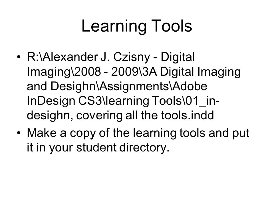 Learning Tools R:\Alexander J.