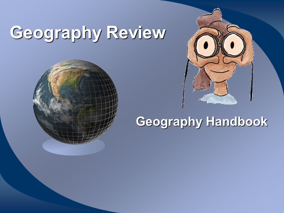 Geography Review Geography Handbook