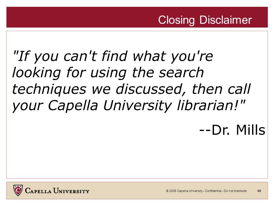 © 2005 Capella University - Confidential - Do not distribute59 World Intellectual Property Organization World Intellectual Property OrganizationWorld