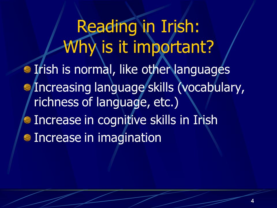 4 Reading in Irish: Why is it important.