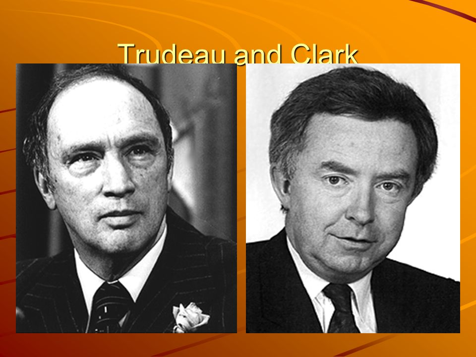 Trudeau and Clark