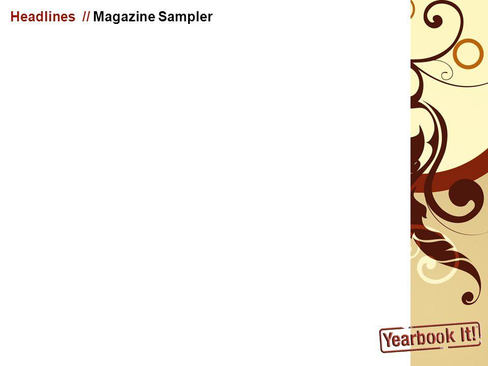 Headlines // Magazine Sampler