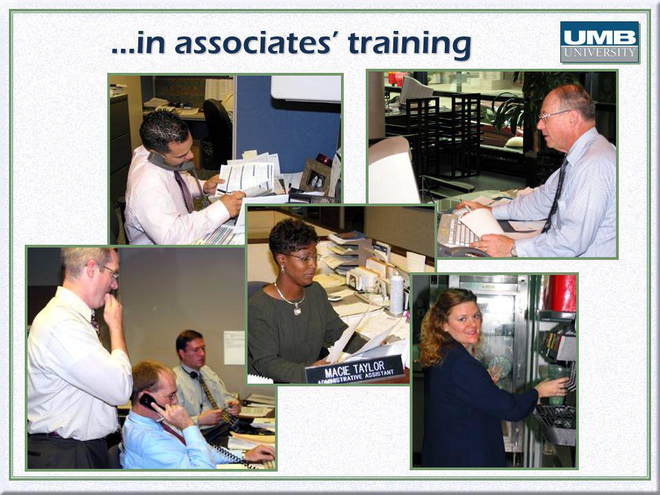 …in associates training