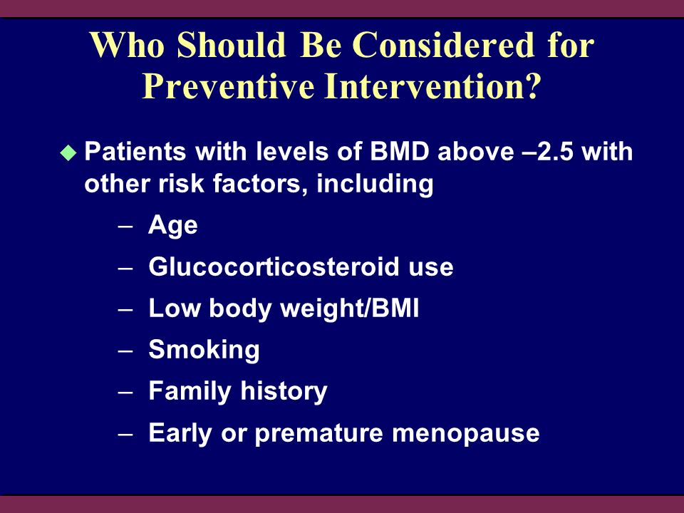 Who Should Be Considered for Preventive Intervention.