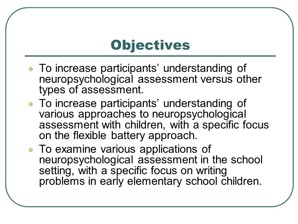 Procedures Comprehensive assessments were conducted in the fall of first, second, and third grade.