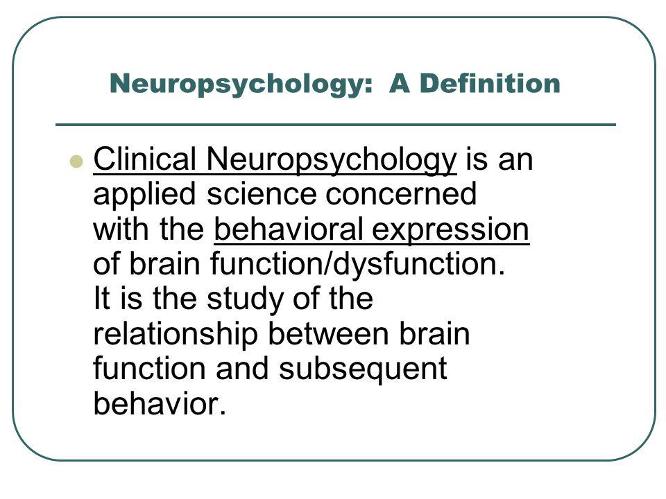 Neurological versus Psychological Assessments