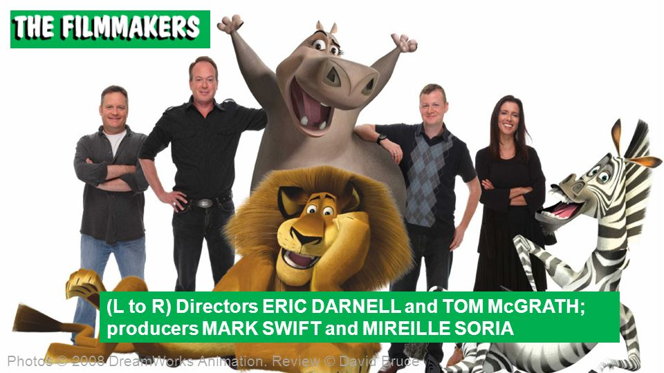 (L to R) Directors ERIC DARNELL and TOM McGRATH; producers MARK SWIFT and MIREILLE SORIA Photos © 2008 DreamWorks Animation.