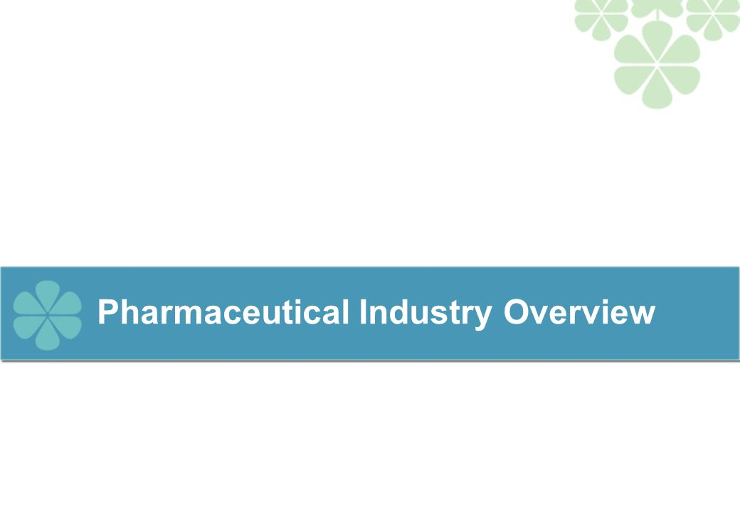 Global Pharmaceutical Industry Overview Global Pharmaceutical Sales* The generic drugs market which is expected to grow at 10%-12% over the next few years is a key growth area for emerging pharmaceutical manufacturers Emerging Trends Estimated to be a US$550 billion market in 2004 (including estimated unaudited pharmaceutical sales) Market expected to grow at a rate of 7% to 9% Regulated markets account for almost 90% of the market in terms of revenue North America is the single largest market accounting for approx.