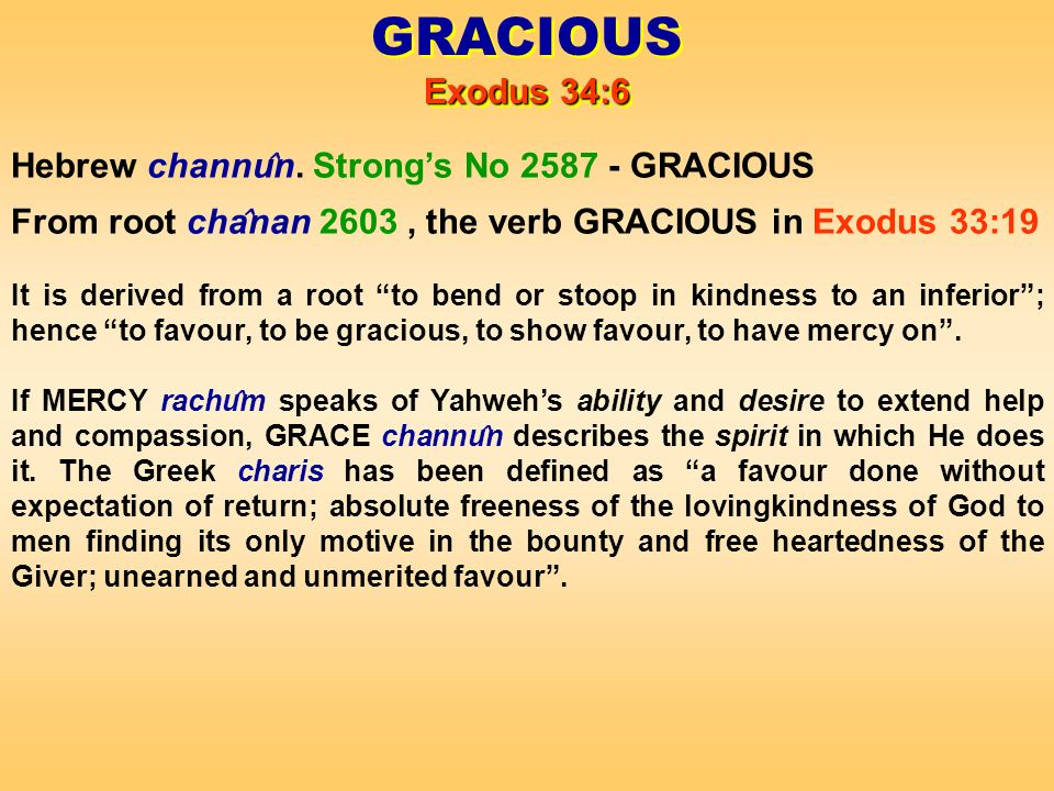 Hebrew channu ̂ n.