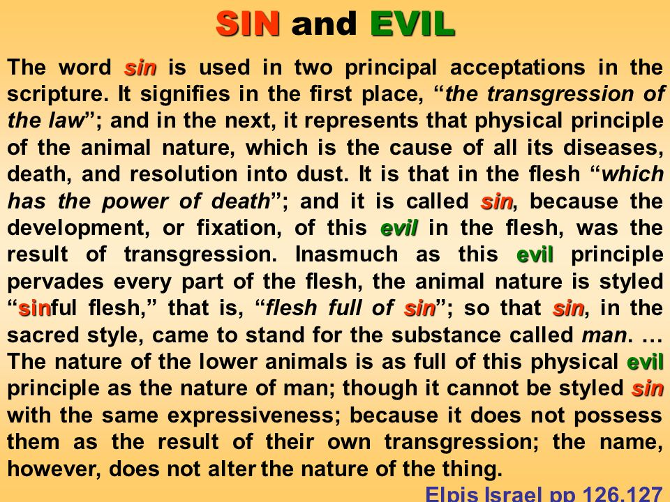 SIN EVIL SIN and EVIL sin sin evil evil sinsinsin evil sin The word sin is used in two principal acceptations in the scripture.