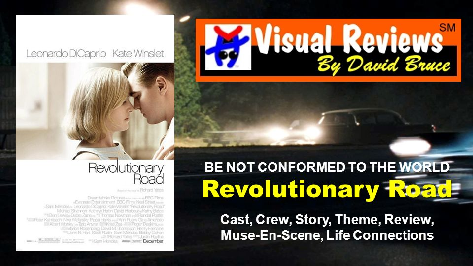 Based on the celebrated novel by Richard Yates, director Sam Mendes Revolutionary Road is the story of a young couple trying to find fulfillment in an age of conformity.